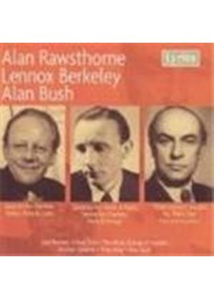 Rawsthorne/Berkeley/Bush - Quartet/Sonatina/3 Concert Suites (Music Group Of London) (Music CD)