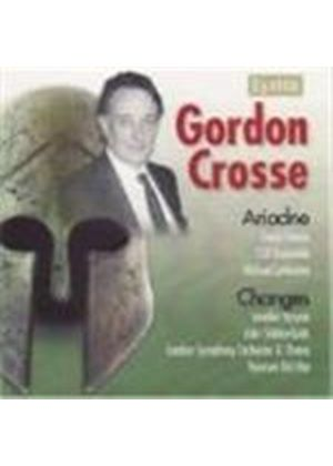 Gordon Crosse - Ariadne Op. 31, Changes Op. 17 (Lankester, LSO Ensemble) (Music CD)