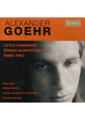 ALEXANDER GOEHR - Little Symphony, String Quartet No. 2 (Del Mar, LSO)