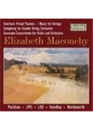 Elizabeth Maconchy - Overture, Proud Thames, Music For Strings (LPO, LSO) (Music CD)