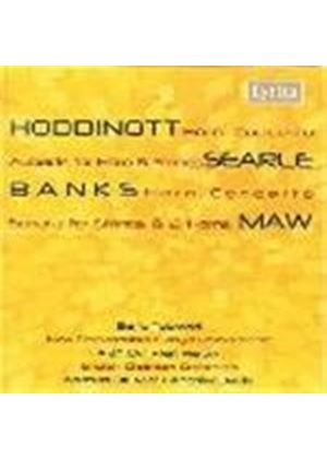 Maw; Hoddinott; Searle: Horn Concertos