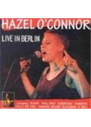 Hazel O'Connor - Live In Berlin