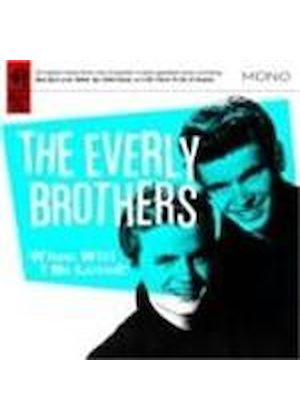 Everly Brothers (The) - When Will I Be Loved