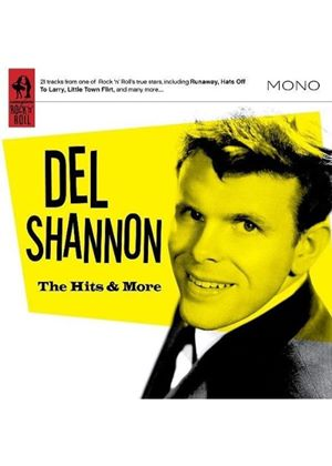Del Shannon - Hits And More, The (Music CD)