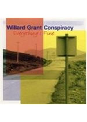 WILLARD GRANT - EVERYTHINGS FINE