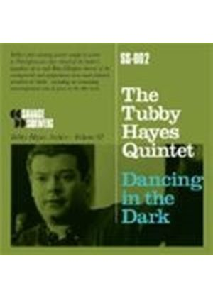 Tubby Hayes - Dancing in the Dark (Music CD)
