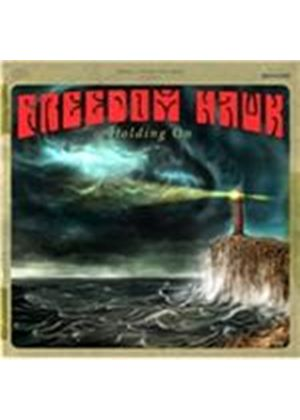 Freedom Hawk - Holding On (Music CD)