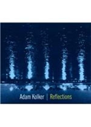Adam Kolker - Reflections (Music CD)