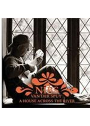 Nibs Van Der Spuy - House Across The River, A (Music CD)