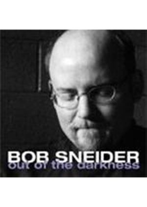 Bob Sneider - Out Of The Darkness [European Import]