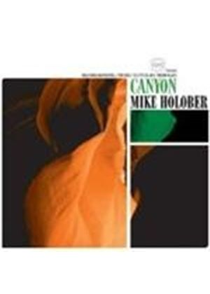 Mike Holober - Canyon [European Import]