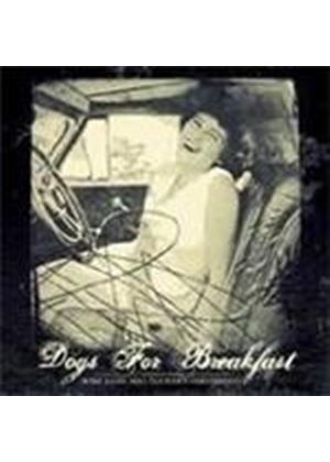 Dogs For Breakfast - Rose Lane Was Tucker's Girlfriend (Music CD)