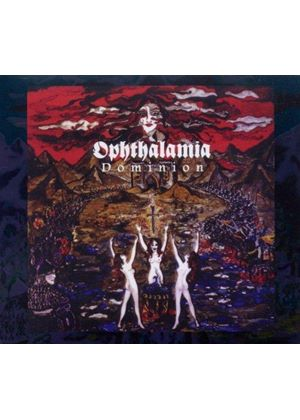 Ophthalamia - Dominion (Music CD)