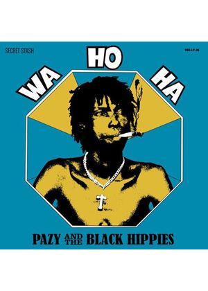 Pazy and the Black Hippies - Wa Ho Ha (Music CD)