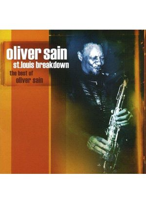 Oliver Sain - St. Louis Breakdown (The Best of Oliver Sain [Excello]) (Music CD)