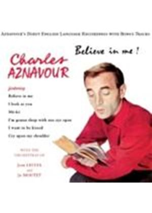 Charles Aznavour - Believe In Me (The Debut English Recordings) (Music CD)
