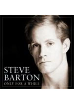 Steve Barton - Only For A While (Music CD)