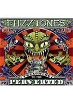 Fuzztones - Preaching To The Perverted (Music CD)