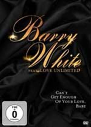 Barry White Featuring Love Unlimited