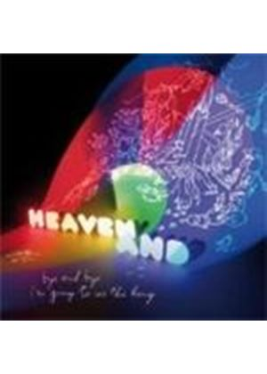 Heaven And - Bye And Bye I'm Going To See The King (Music CD)