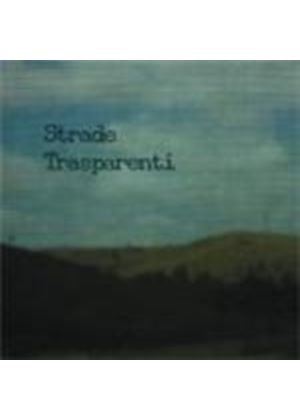 Various Artists - Strade Transperenti (Music CD)