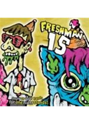 Freshman 15 - Throw Up Your Hands For One Night Stands (Music CD)