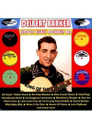 Delbert Barker - Kentucky Hillbilly Rockabilly Man (Music CD)