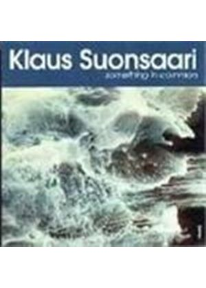 Klaus Suonsaari - Something In Common