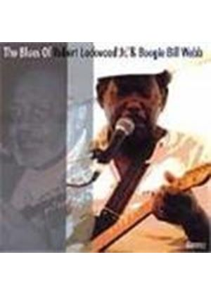Robert Lockwood Jr And Boogie Bill - Blues Of Robert Lockwood Jr And Boogie