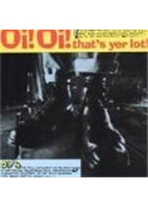 Various Artists - Oi Oi That's Yer Lot