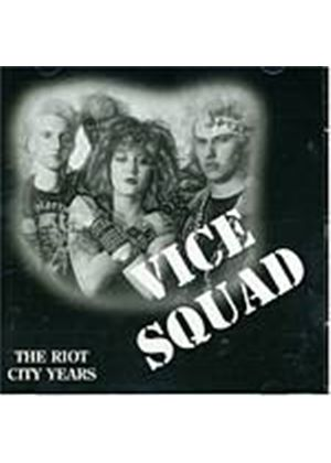 Vice Squad - Riot City Years (Music CD)