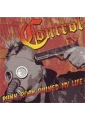 Control - Punk Rock Ruined My Life (Music CD)
