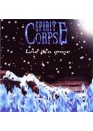 Spirit Corpse - Love Is A Grave (Music CD)