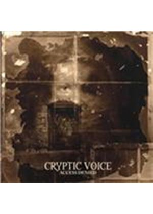 Cryptic Voice - Access Denied (Music CD)