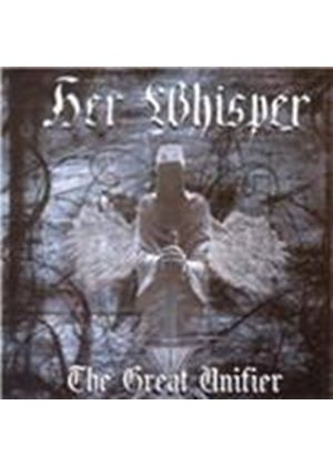 Her Whisper - The Great Unifier (Music CD)