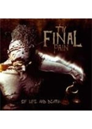 Thy Final Pain - Of Life And Death (Music CD)