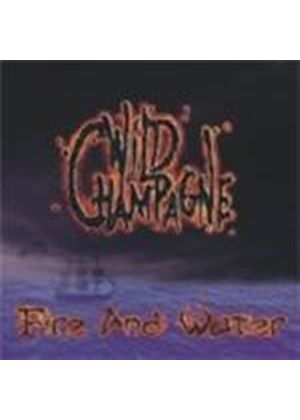 Wild Champagne - Fire and Water (Music CD)