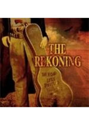 Reckoning - Road Less Travelled (Music CD)