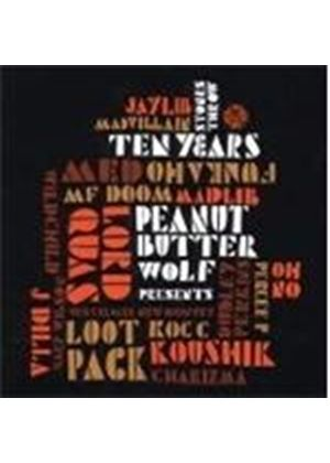 Various Artists - Peanut Butter Wolf Presents Stones Throw Ten Years