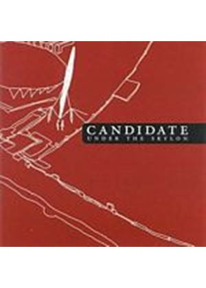 Candidate - Under The Skylon (Music CD)