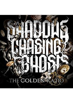 Shadows Chasing Ghosts - Golden Ratio, The (Music CD)