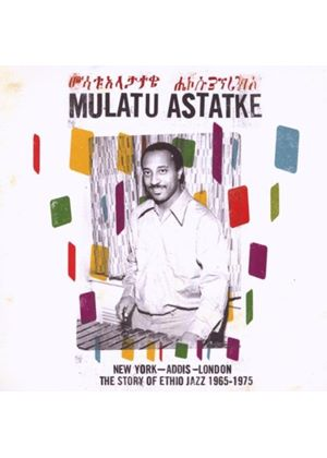 Mulatu Astatke - New York To Addis To London (The Story Of Ethio Jazz 1965-1975) (Music CD)