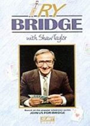 Try Bridge With Shaw Taylor