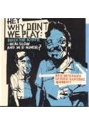 Ben Besiakov & George Garzone - Hey Why Don't We Play Mack The Knife