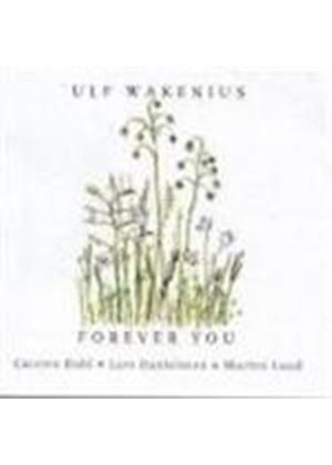 Ulf Wakenius - Forever You