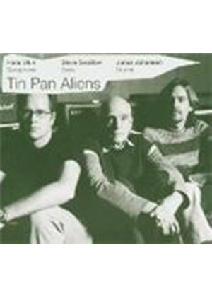 Tin Pan Aliens - Tin Pan Aliens