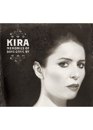 Kira - Memories of Days Gone By (Music CD)