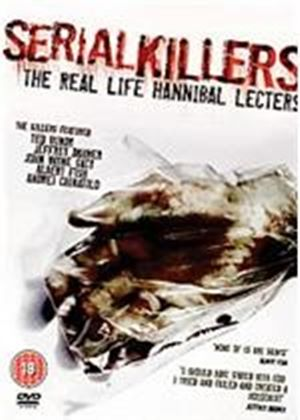 Serial Killers - The Real Life Hannibal Lecters