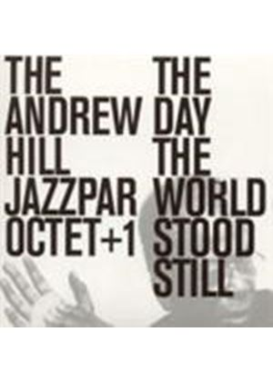 Andrew Hill Jazzpar Octet - Day The World Stood Still, The (Music CD)