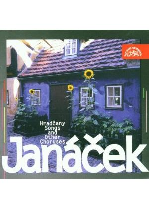 Janácek: Hradcany Songs and other Choruses